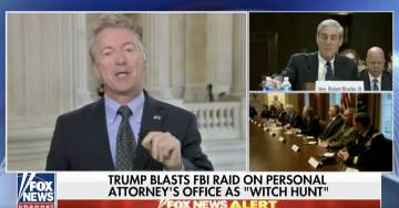 "RAND PAUL: FBI Raid On Michael Cohen's Offices Was An Abuse Of Power — Robert Mueller ""Given Too Much Power"" (VIDEO)"