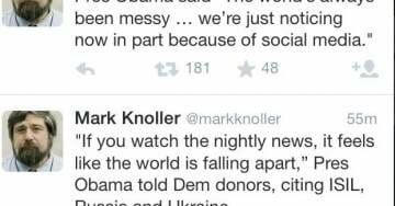 """Obama to Supporters: The World Looks 'Messy'… """"Because of Social Media"""""""