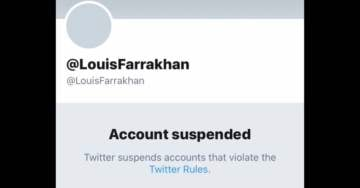 Twitter Suspends, Then REINSTATES, Anti-Semitic Nation of Islam Leader Louis Farrakhan — Claims Suspension Was an 'Error'