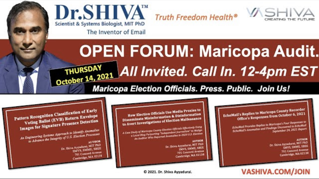 REMINDER: Today at 12-4 Eastern: Dr. Shiva Invites Maricopa Election Officials to Open Dialog on Audit Results