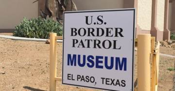 Report: Border Patrol Museum in El Paso Attacked by Protesters; Memorial to Fallen Agents Vandalized