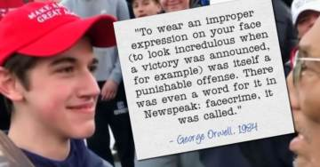 "Orwell's ""1984"" Comes to Life: Covington Catholic Teen Persecuted For Committing ""FACECRIME"""