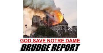 NEW: Main Structure of Notre Dame Saved From Total Destruction – Two-Thirds of Roof Destroyed