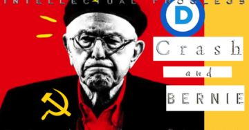 "Intellectual Froglegs Releases Another Great Video Showing Current State of the Democrat Party ""Crash and Bernie"""