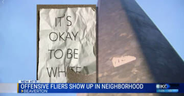 "Liberals Triggered By ""It's Okay To Be White"" Flyers In Portland"