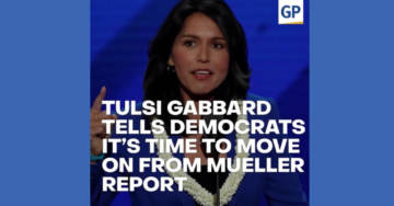 Tulsi Gabbard To Democrats: It's Time To Move On From Mueller Report (VIDEO)