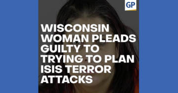 Wisconsin Woman Pleads Guilty To Trying To Plan ISIS Terror Attacks (VIDEO)