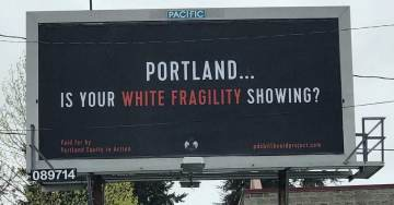 """White Privilege"" Billboards Pop Up In Portland"