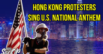 WATCH: Anti-Communism Protesters In Hong Kong Fly AMERICAN Flags And Sing U.S. National Anthem