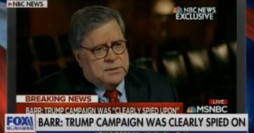 """(Trump) Clearly Spied Upon"" – AG Bill Barr UNLOADS on Deep State FBI: ""I Think Wiring People to go Talk to People and Make Recordings – Is Spying"" (VIDEO)"