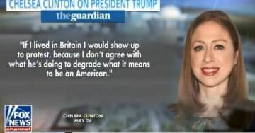 CHELSEA CLINTON tells The Guardian: I'd Protest Trump in Great Britain – He has Mainstreamed and Mainlined Hate