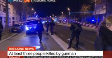 ISIS Takes Responsibility For Deadly Strasbourg Christmas Market Attack that Left 3 People Dead — Islamist Killed Today by Police