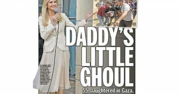 """Disgusting! NY Daily News on First Daughter Ivanka Trump: """"Daddy's Little Ghoul"""""""