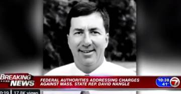 Feds Arrest Crooked State Democrat David Nangle in Massachusetts — He Was Sitting on House Ethics Committee