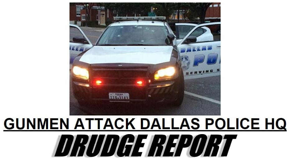 gunmen attack dallas drudge