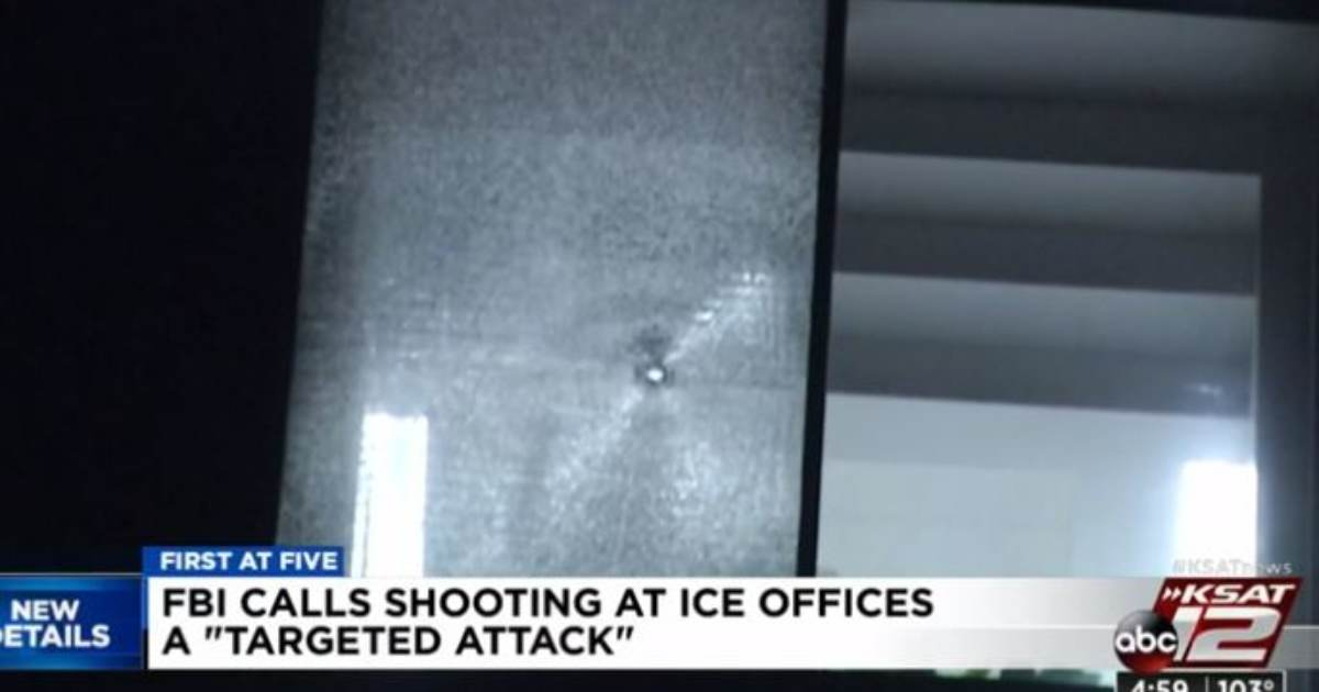 photo image ANOTHER FAR LEFT TERRORIST ATTACK: FBI Investigating Shooting at San Antonio ICE Offices as Political Attack