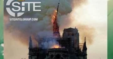 """""""A Blow to the Hearts of Crusader Leaders"""" – ISIS Supporters Cheer as Fire Rips Through Notre Dame Cathedral in Paris"""