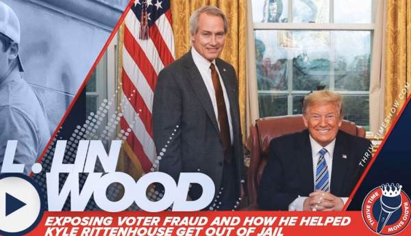 """Every Lie Will Be Revealed – They're Going to be Shocked at Level of P*dophilia – Satanic Worship"" – Lin Wood Does Not Hold Back in EXPLOSIVE ""Thrive Time"" Interview (VIDEO)"