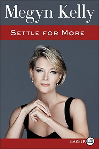megyn-kelly-settle-for-more