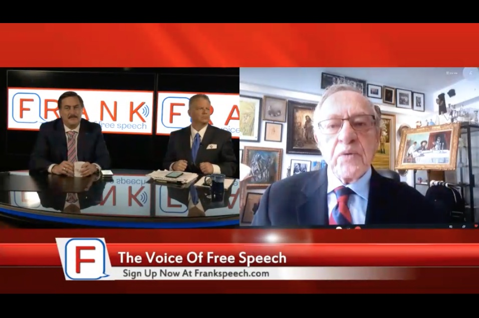 """Alan Dershowitz, First Guest On Mike Lindell's """"FRANK"""" Social Media Platform Drops Bombshell…Announces $1.6 Billion Lawsuit Against Dominion: """"It is our right to look at Dominion's source codes"""""""