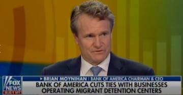 "EMBARRASSING: ""Woke"" Bank of America President Moynihan Explains Decision to Refuse Business with Illegal Alien Holding Centers (Video)"
