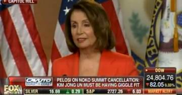 "Crazy Nancy Pelosi: Kim Jong Un Had a ""Giggle Fit"" When Trump Called Off Summit (VIDEO)"