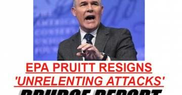 "BREAKING: EPA Chief Scott Pruitt Resigns – Cites ""Unrelenting Attacks"" on Himself and His Family by Unhinged Leftists"