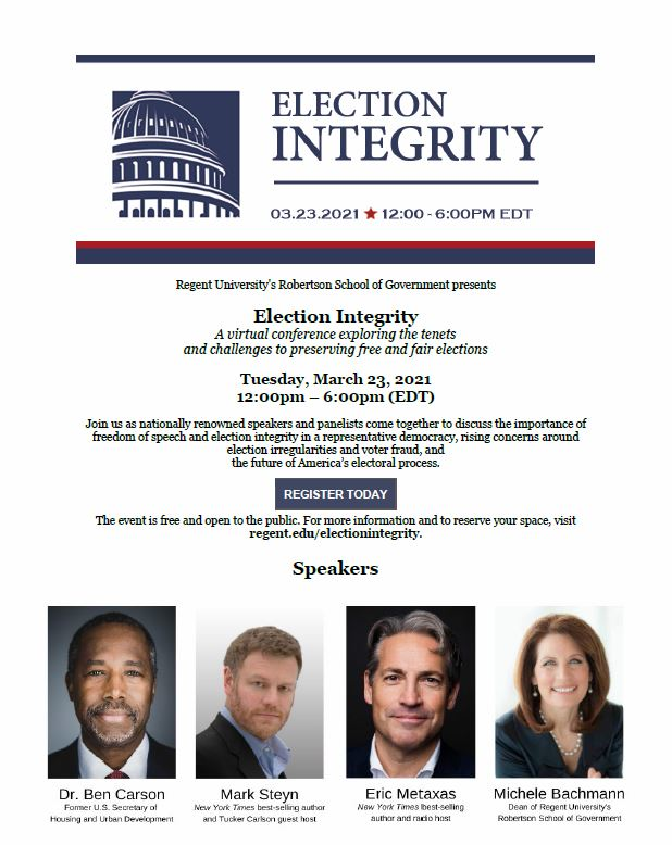 Regent University to Host Important Election Integrity Conference – March 23rd – With Michele Bachmann, Dr. Ben Carson, Mark Steyn, Kris Kobach, Jay Ashcroft, Eric Metaxas and Jim and Joe Hoft 2
