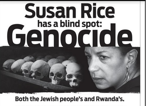 """Jewish Group BLASTS SUSAN RICE In NYT Ad: """"Susan Rice Has Blind Spot: Genocide"""""""