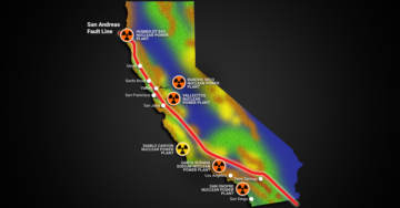 Ticking Time Bomb: California Nuclear Plants Are Lined Up Along the San Andreas Fault