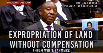 """""""Your Time Is Up White People!"""" South African Government Sets Date for White Farmers to Give Up Land without Compensation"""